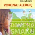 Pokonaj alergie Bozena Kropka