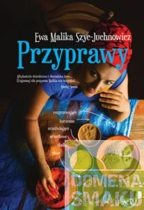 Przyprawy Ewy Maliki Szyc Juchnowicz